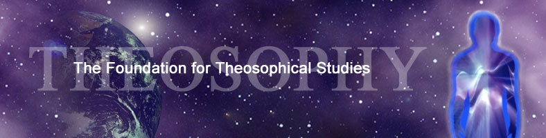 [Foundation for Theosophical Studies Banner]